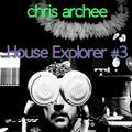 House Explorer #3