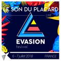 Le Son Du Placard - Live Evasion Festival