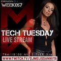 TECH TUESDAY - WEEK057 - Special 3 hour upload w/ Melissa Nikita