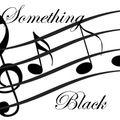Something Black