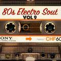 Electro Soul Vol. 9 (80s vinyl mix)