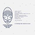 U Know Me Radio #166 - Chen Yinn Guest Mix | Jonwayne | Om Unit | Jaromir Kaminski | Souleance
