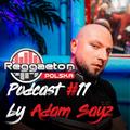 Reggaeton Polska - Podcast #11 by Adam Sayz (2020.04)