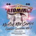ATOMIKO MASTER MIX SERIES - CUMBIA ANDINA MIX