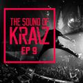 The Sound of KRAIZ - Ep 9