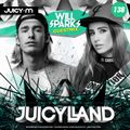 JuicyLand #138: Will Sparks guestmix