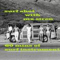 Surf Shot  - 60 mins of Surf Instrumental