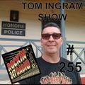 Tom Ingram Show #255 - New Format for Rockin 247 Radio