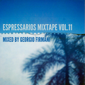The Espressarios Mixtape vol. 11 by Georgio Firmani (05/04/2021)