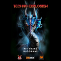 Techno Explosion Exclusive QLR027    Pit Pain & DjCokane