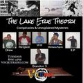Lake Erie Theory 9/14/21 Guests: Vigatron and Anderson Rush
