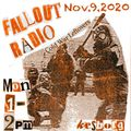 Fallout Radio Show - November 9, 2020