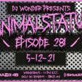 DJ Wonder Presents: AnimalStatus Episode 281