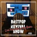 Britpop Revival Show #353 13th January 2021