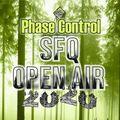 Phase Control @ SFQ Open Air 2020 (2020.08.22)