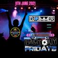DJ Jimmer - Factory Fridays 11th June 2021