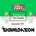 Trance to the People 377 (Year Mix 2020-21)