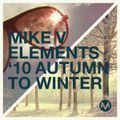 Mike V - Elements '10 Autumn to Winter
