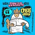 Sonido Bragueta ep. 51 - Crisis en Papas Infinitos