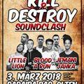 Kill & Destroy Soundclash 2018