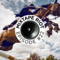 Mixtape Riot #022