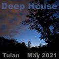 Deep House - May 2021