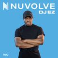 DJ EZ presents NUVOLVE radio 002