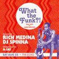 DJ SPINNA & RICH MEDINA'S 'WhatTheFunk?! Fela vs James Brown'-Live 2013 LA
