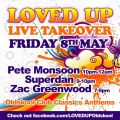 Zac Greenwood - LOVED UP - LIVE TAKEOVER (8TH MAY)