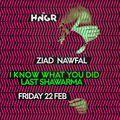 DJ set @HNGR 'I Know What You Did Last Shawarma' [22 February 2019]
