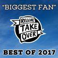 Biggest Fan - Best of 2017