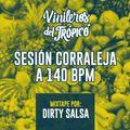 Sesión Corraleja a 140 bpm - Dirty Salsa