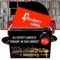 """DJ Scott LaRoc's """"Diggin In The Crates 2021"""" (Mini Mix) Vol. 7"""