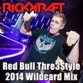 Rick Kraft Thre3Style 2014 Mix