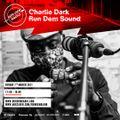 Charlie Dark: Run Dem Sound - 070321