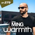 MING Presents Warmth Episode279
