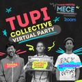 Tupi Virtual Party!  Djs Tahira - Nickodemus - Captain Planet