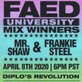 FAED University Episode 104 featuring Mr.Shaw & DJ Frankie Steel