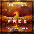 Tommy Tirr - Everybody's Free - Summer Edition