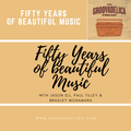 Fifty Years Of Beautiful Music (1970-2020)