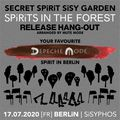 LiVE SPiRiTS - SECRET SPIRIT SISY GARDEN / MUTE MODE DJ-SET / SISYPHOS 17-7-2020