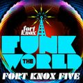 Fort Knox Five presents Funk The World 42