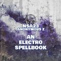 NSA023 - An Electro Spellbook by Anonymous Z - for Scientific Sound Asia