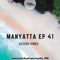 Manyatta Ep. 41