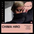 LuxFrágil FM: Chima Hiro (12 Novembro 2020)