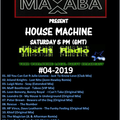Max Saba - HouseMachine - #04-2019