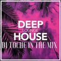 DJ TOCHE  DEEP HOUSE REMEMBER 90  FEVRIER 2020