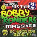 Bobby Konders - 90s Hardcore Ragga Dancehall Mix