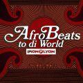 Afrobeats to di World