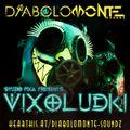 DJ DIABOLOMONTE SOUNDZ - VIXOLUDKI 2021 ( STUDIO PIXA PRES. 666 MIX )